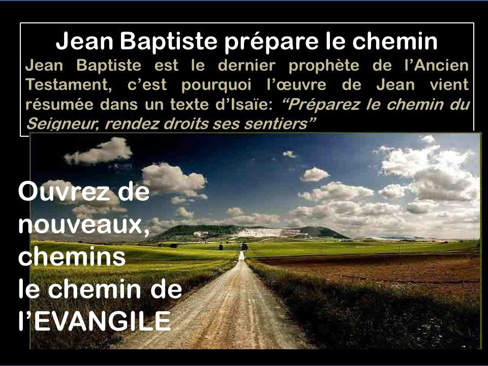 Jean Baptiste prépare le chemin