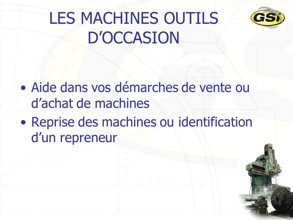 LES MACHINES OUTILS D'OCCASION