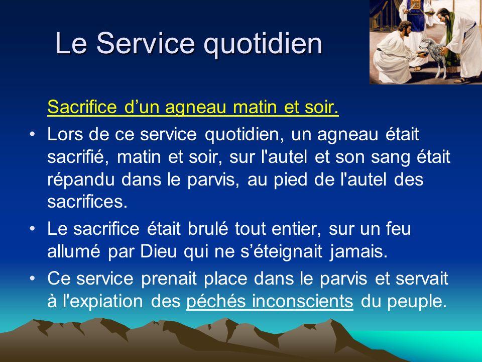 Le Service quotidien Sacrifice d'un agneau matin et soir.
