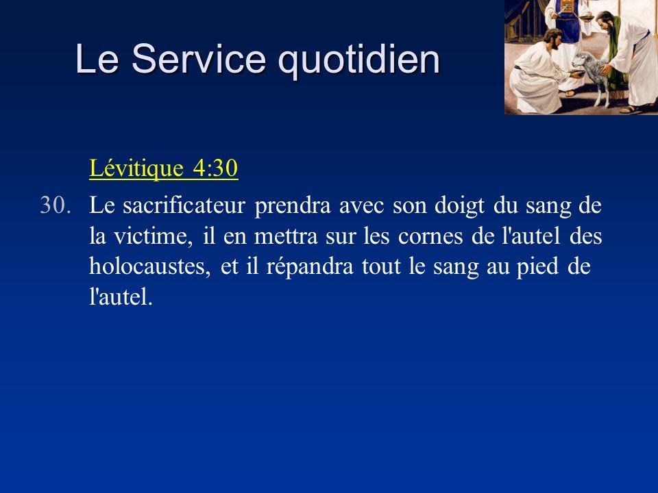 Le Service quotidien Lévitique 4:30