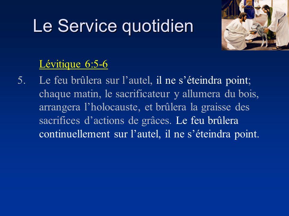Le Service quotidien Lévitique 6:5-6