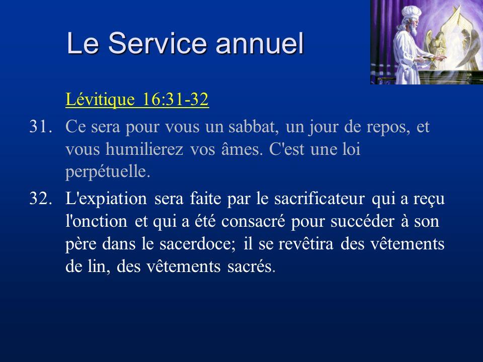 Le Service annuel Lévitique 16:31-32