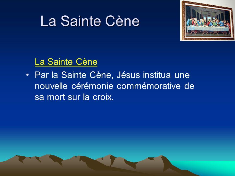 La Sainte Cène La Sainte Cène