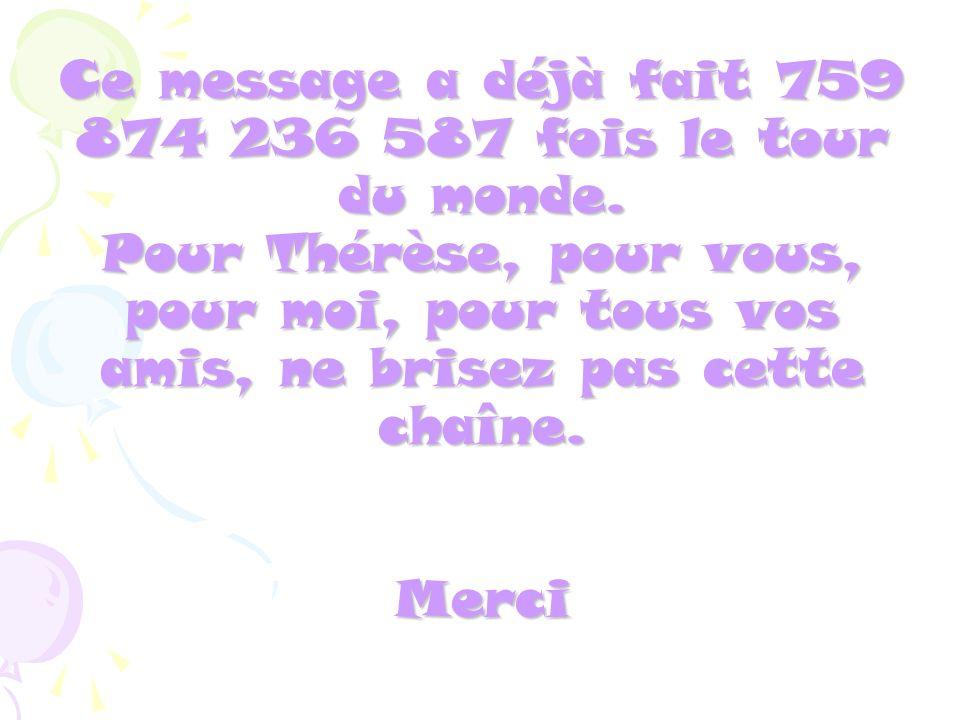 Ce message a déjà fait 759 874 236 587 fois le tour du monde