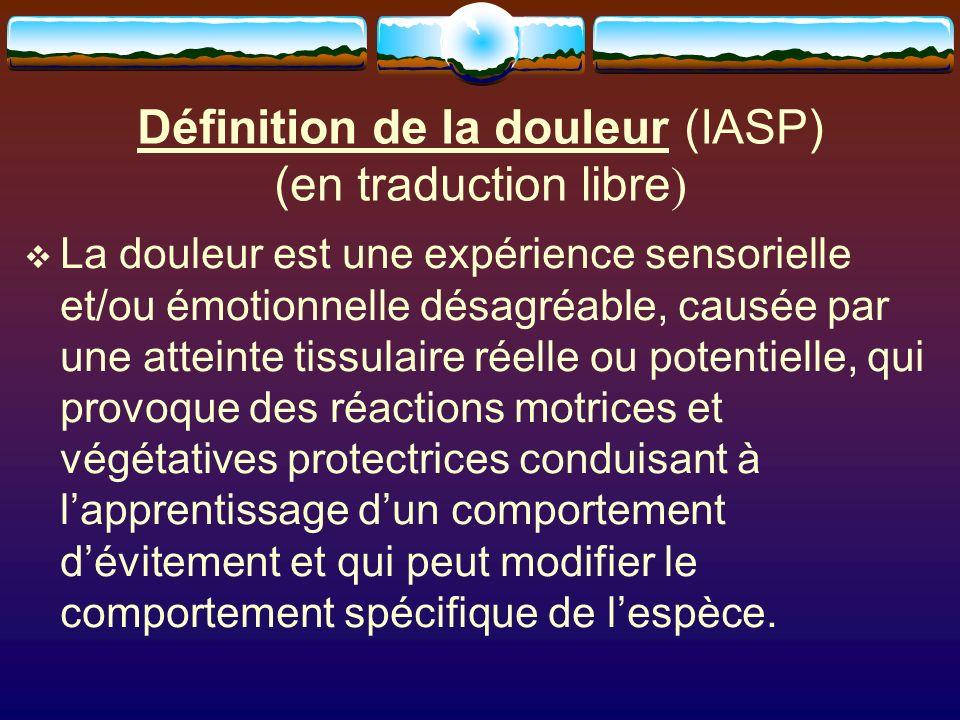 Définition de la douleur (IASP) (en traduction libre)