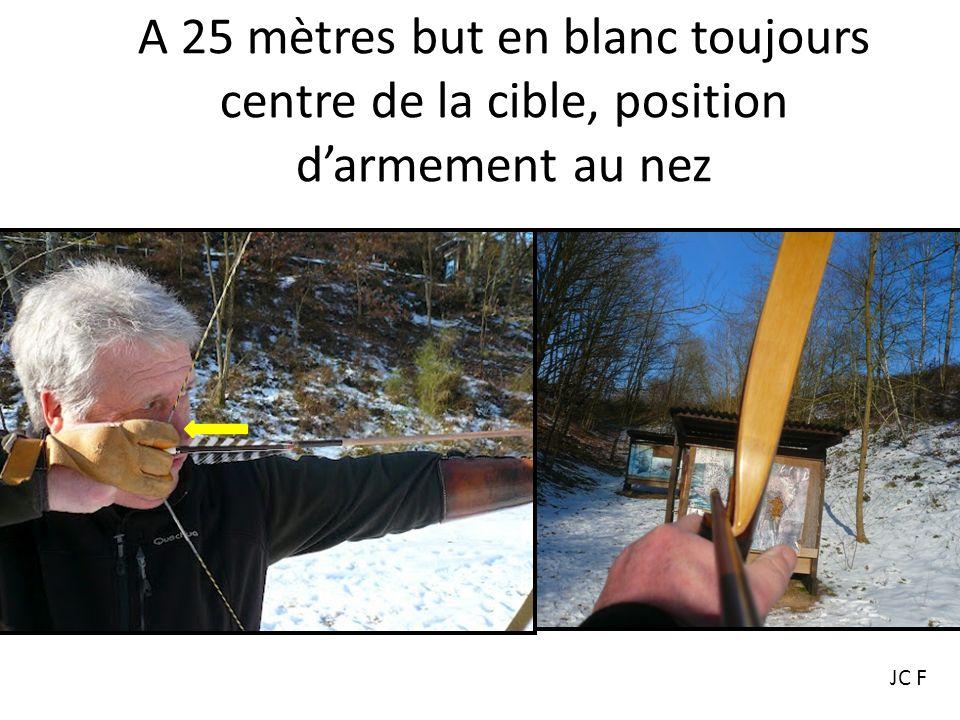 A 25 mètres but en blanc toujours centre de la cible, position d'armement au nez