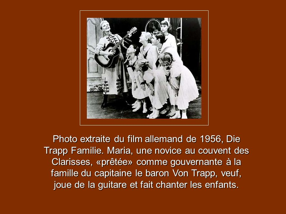 Photo extraite du film allemand de 1956, Die Trapp Familie