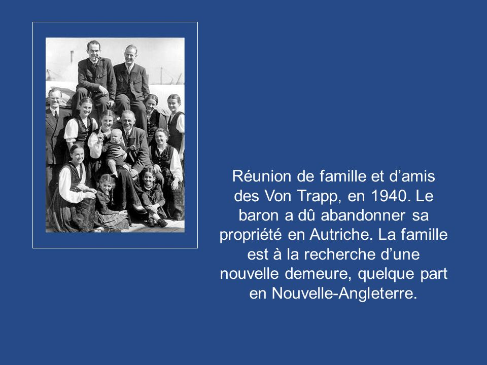 Réunion de famille et d'amis des Von Trapp, en 1940