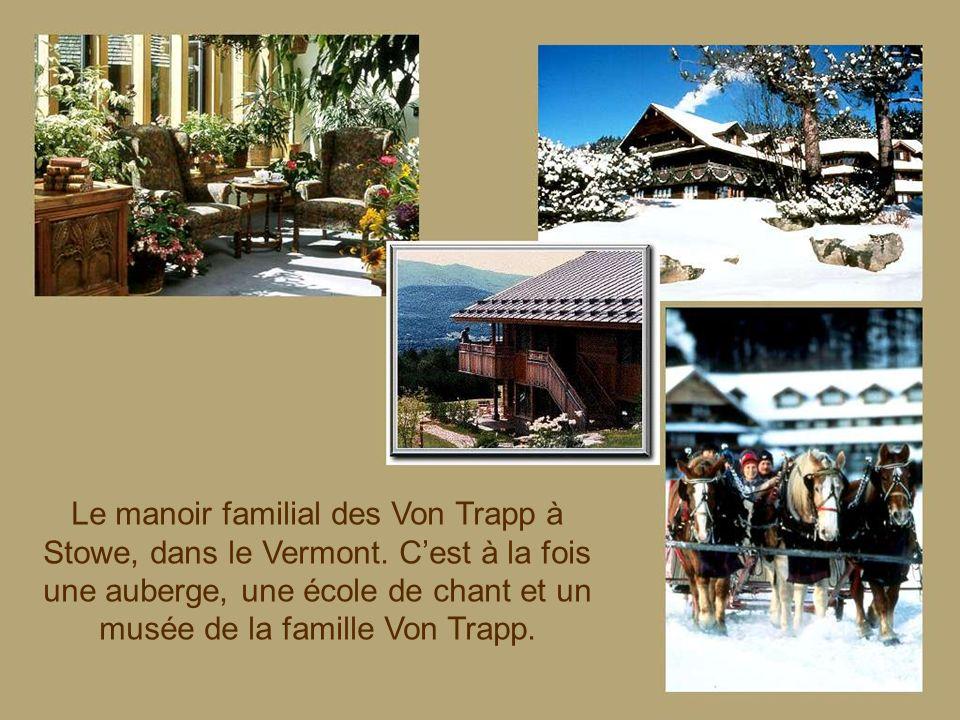 Le manoir familial des Von Trapp à Stowe, dans le Vermont