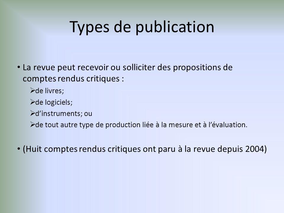 Types de publication La revue peut recevoir ou solliciter des propositions de comptes rendus critiques :