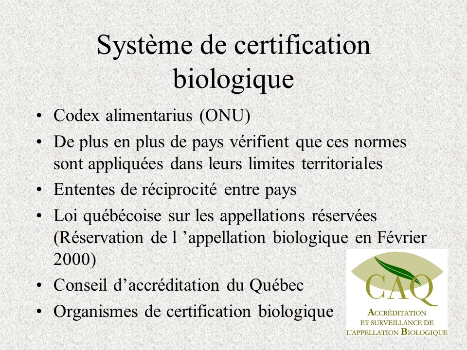 Système de certification biologique