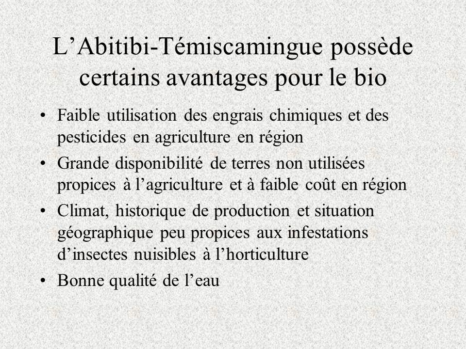 L'Abitibi-Témiscamingue possède certains avantages pour le bio