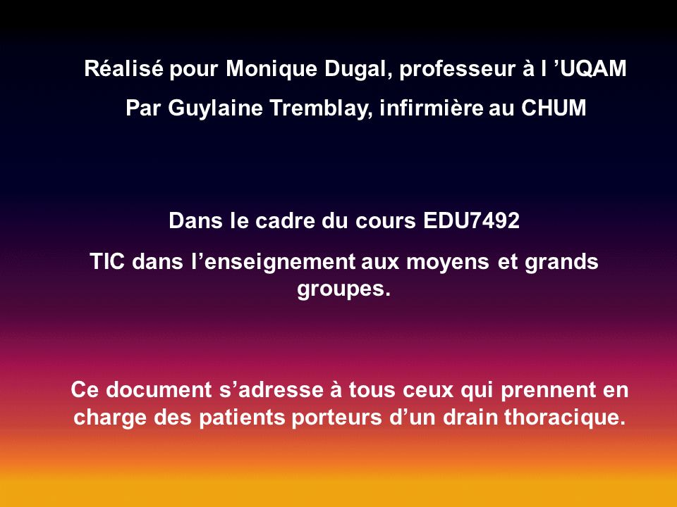 Réalisé pour Monique Dugal, professeur à l 'UQAM