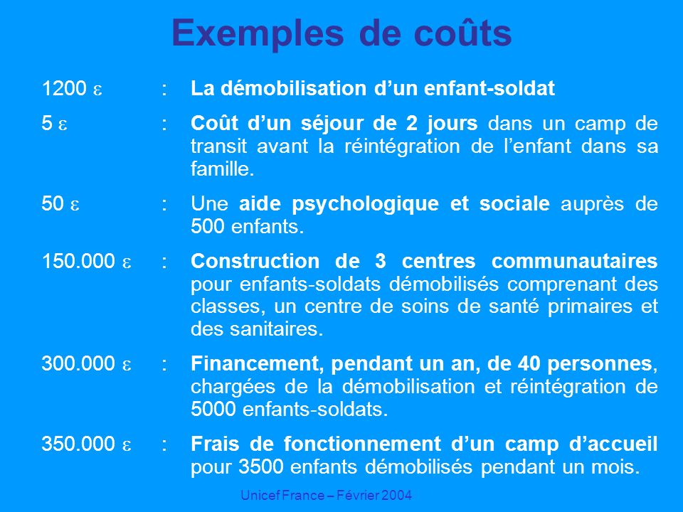 Exemples de coûts 1200  : La démobilisation d'un enfant-soldat