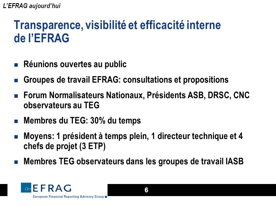 Transparence, visibilité et efficacité interne de l'EFRAG