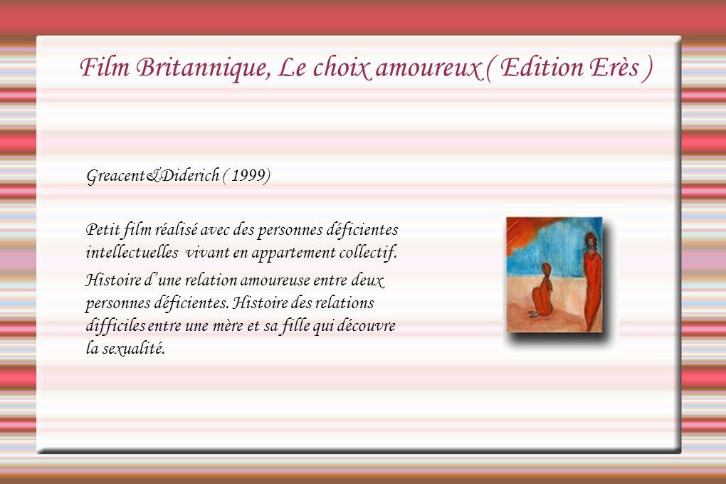 Film Britannique, Le choix amoureux ( Edition Erès )
