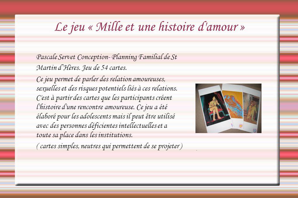 Le jeu « Mille et une histoire d amour »