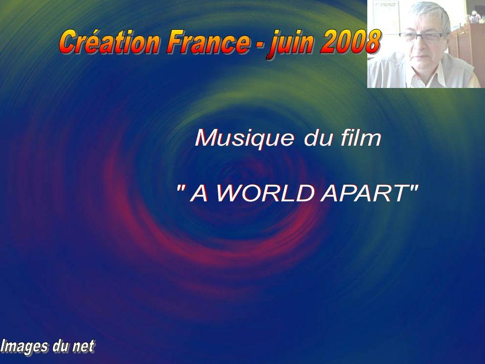 Musique du film A WORLD APART Création France - juin 2008