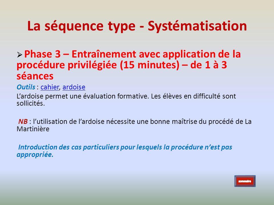 La séquence type - Systématisation