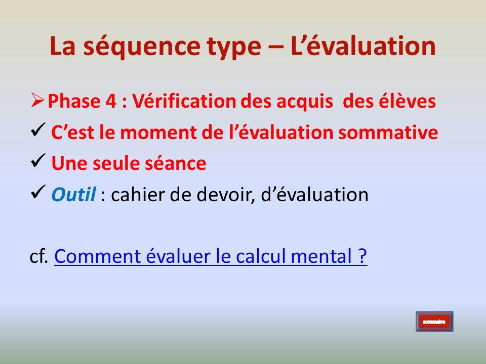La séquence type – L'évaluation