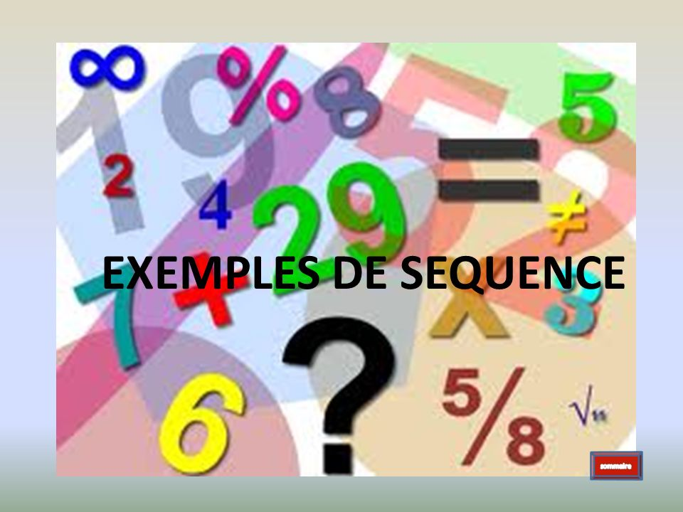 EXEMPLES DE SEQUENCE sommaire