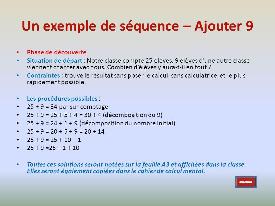 Un exemple de séquence – Ajouter 9