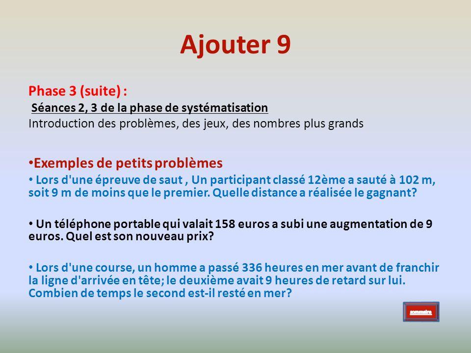 Ajouter 9 Phase 3 (suite) : Exemples de petits problèmes