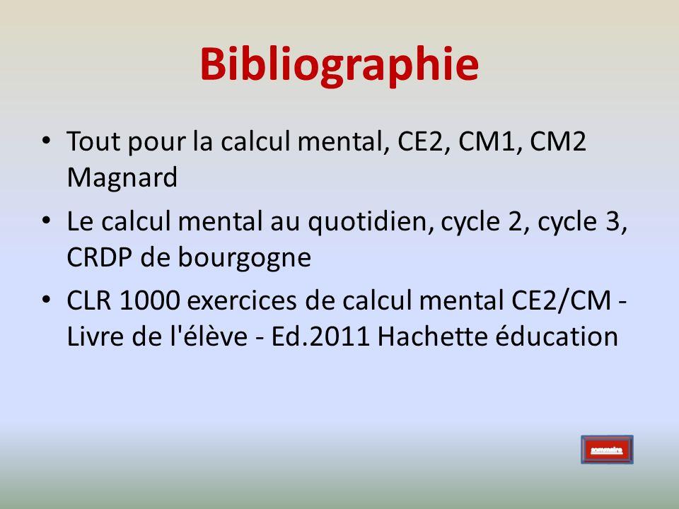 Bibliographie Tout pour la calcul mental, CE2, CM1, CM2 Magnard