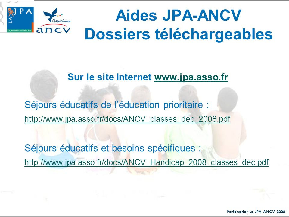 Aides JPA-ANCV Dossiers téléchargeables