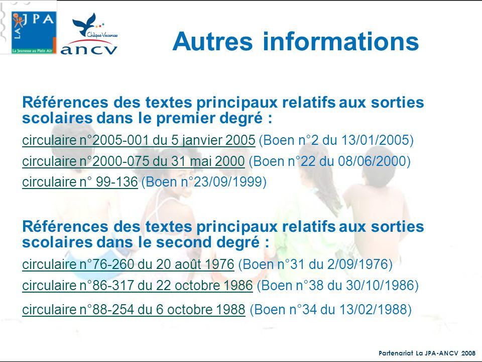 Autres informationsRéférences des textes principaux relatifs aux sorties scolaires dans le premier degré :