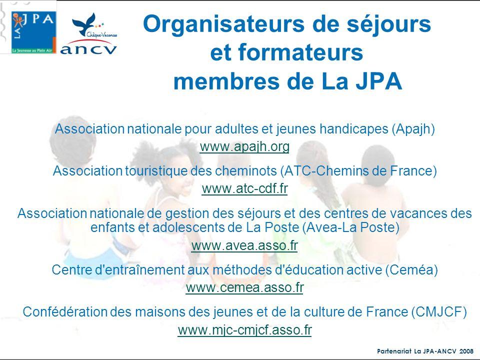 Organisateurs de séjours et formateurs membres de La JPA