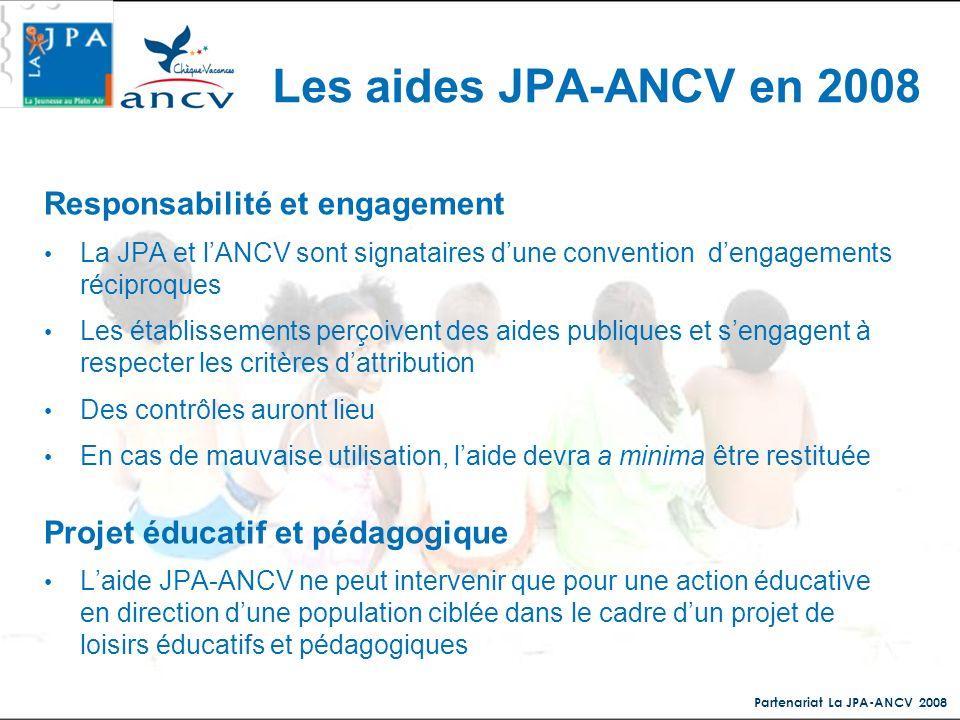 Les aides JPA-ANCV en 2008 Responsabilité et engagement
