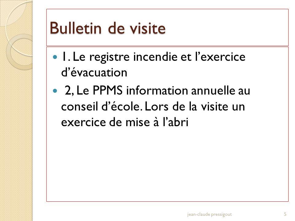Bulletin de visite 1. Le registre incendie et l'exercice d'évacuation