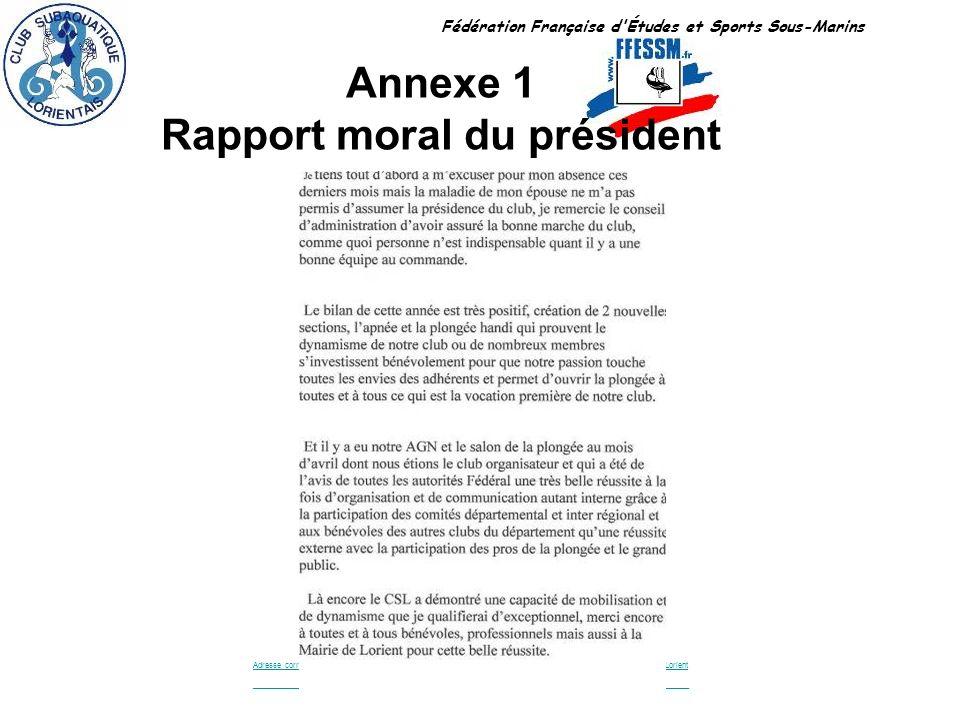 Annexe 1 Rapport moral du président