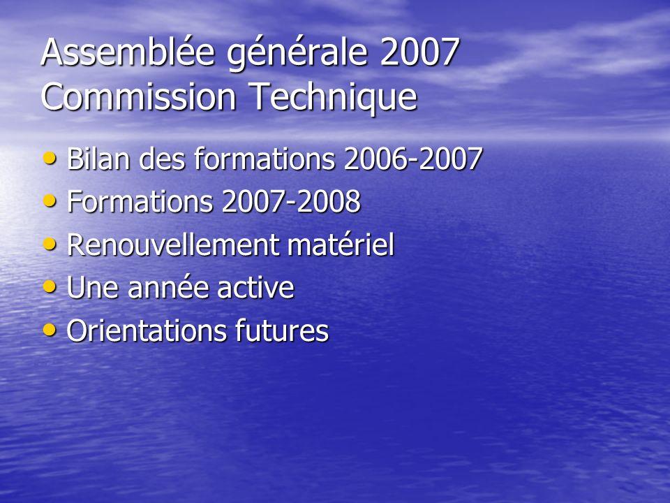 Assemblée générale 2007 Commission Technique