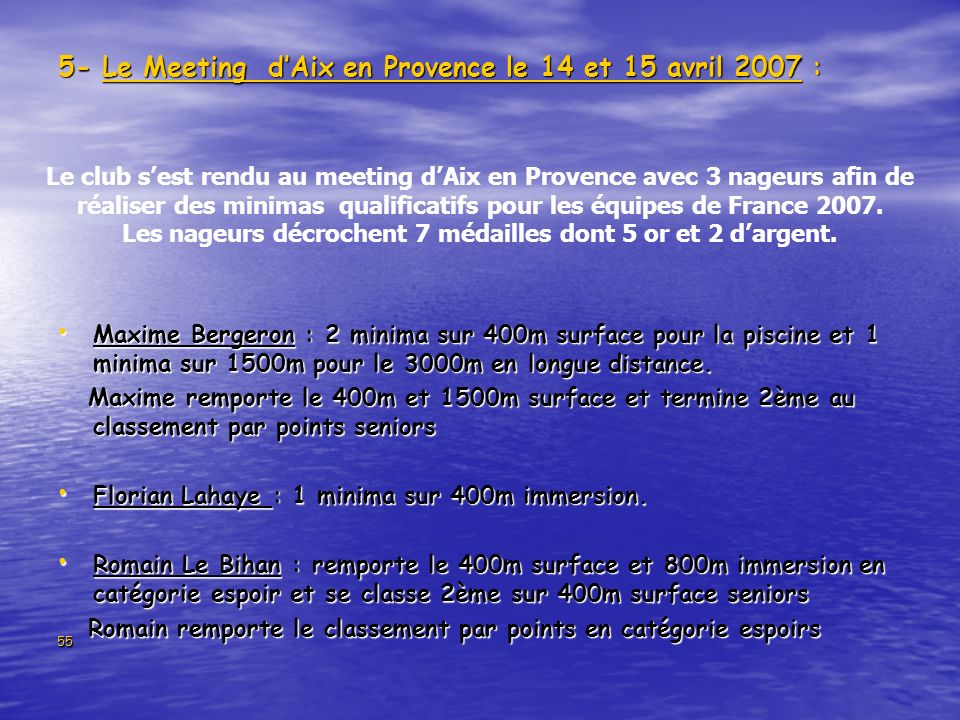 5- Le Meeting d'Aix en Provence le 14 et 15 avril 2007 :