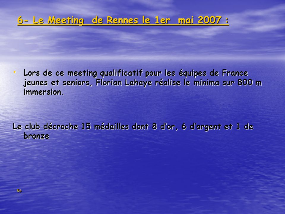 6- Le Meeting de Rennes le 1er mai 2007 :
