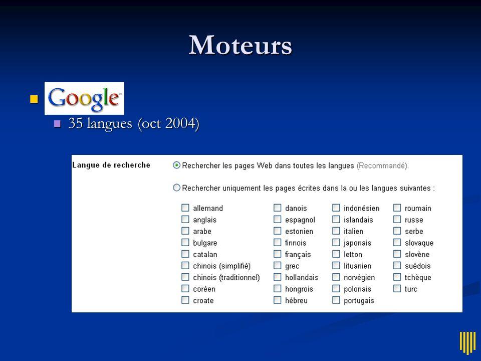 Moteurs Google = 35 langues (oct 2004)