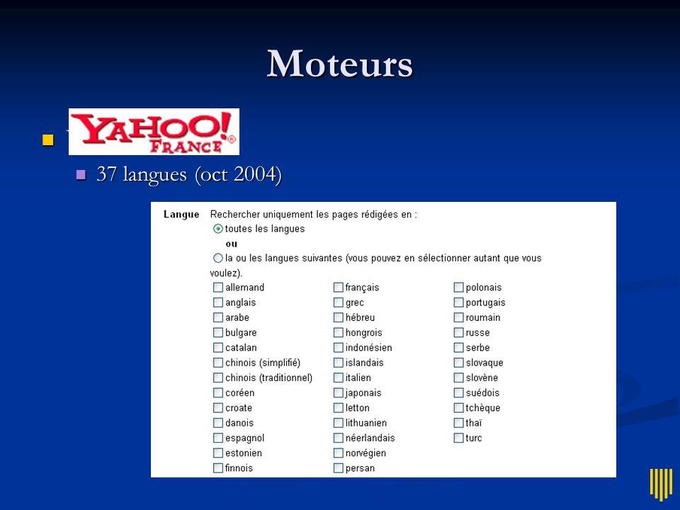 Moteurs Yahoo = 37 langues (oct 2004)