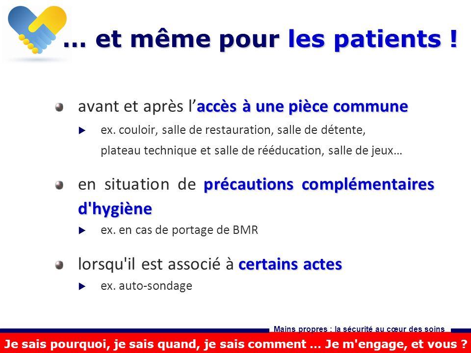 … et même pour les patients !