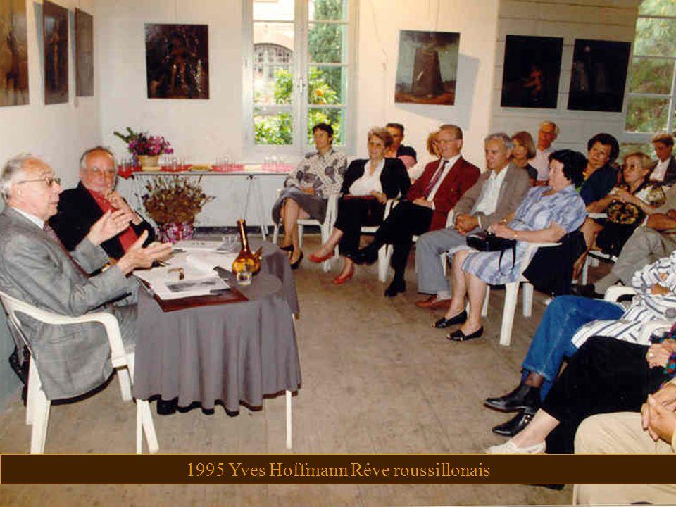 1995 Yves Hoffmann Rêve roussillonais