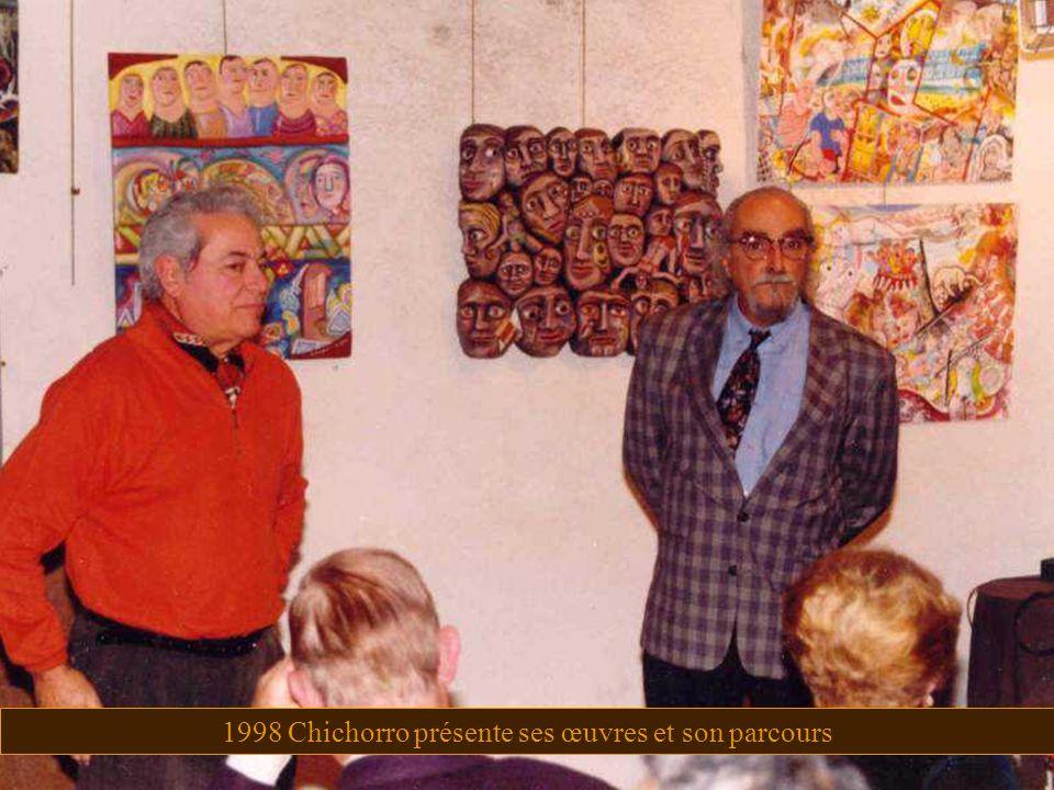 1998 Chichorro présente ses œuvres et son parcours