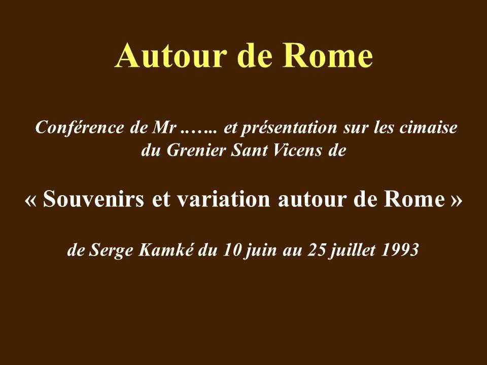 « Souvenirs et variation autour de Rome »