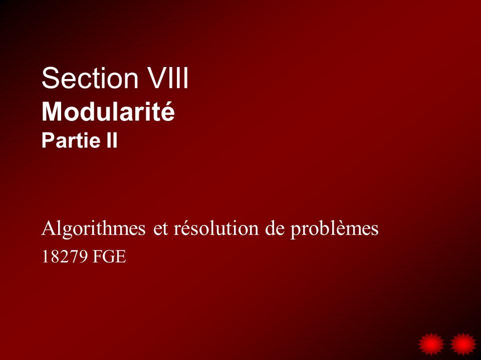 Section VIII Modularité Partie II