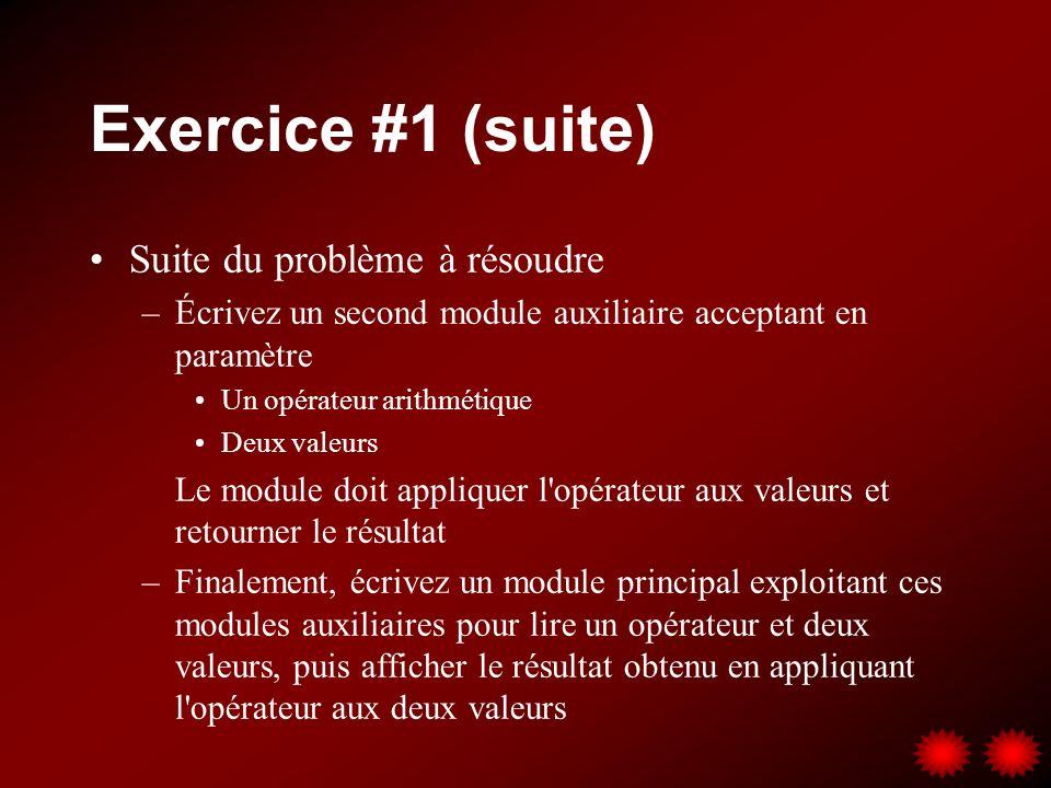 Exercice #1 (suite) Suite du problème à résoudre