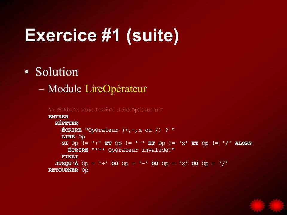 Exercice #1 (suite) Solution Module LireOpérateur