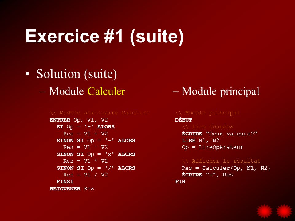 Exercice #1 (suite) Solution (suite)