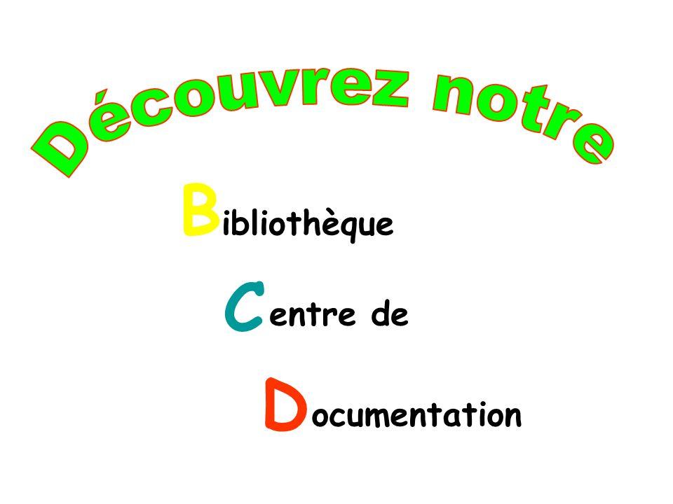 Découvrez notre B C D ibliothèque entre de ocumentation