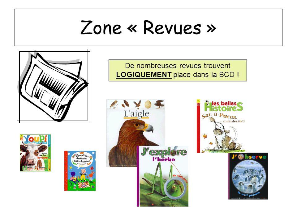 De nombreuses revues trouvent LOGIQUEMENT place dans la BCD !