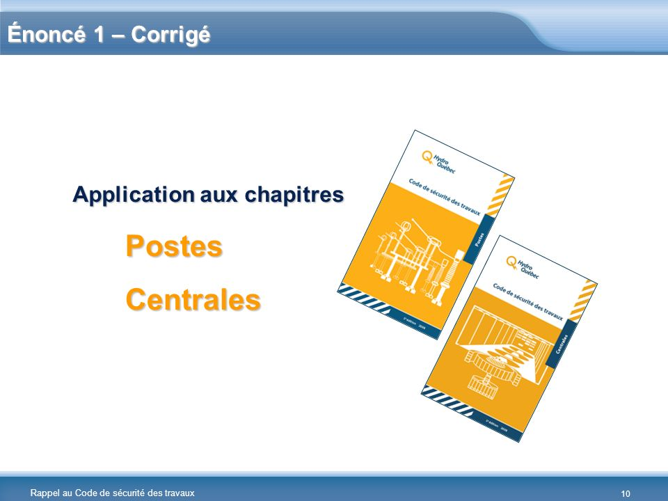 Postes Centrales Énoncé 1 – Corrigé Application aux chapitres